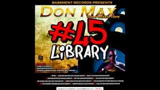 10. Don Max - The Hardest Regardless (Buzz riddim){45 Library}