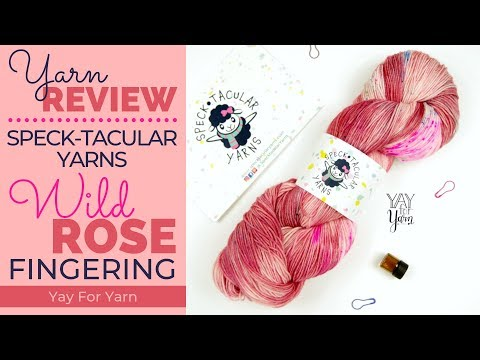 "Yarn Review: Speck-tacular Yarns ""Wild Rose"" Fingering 