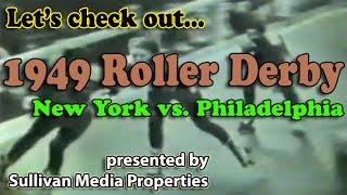 Roller Derby 1949: New York vs. Philadelphia || a classic TV encore