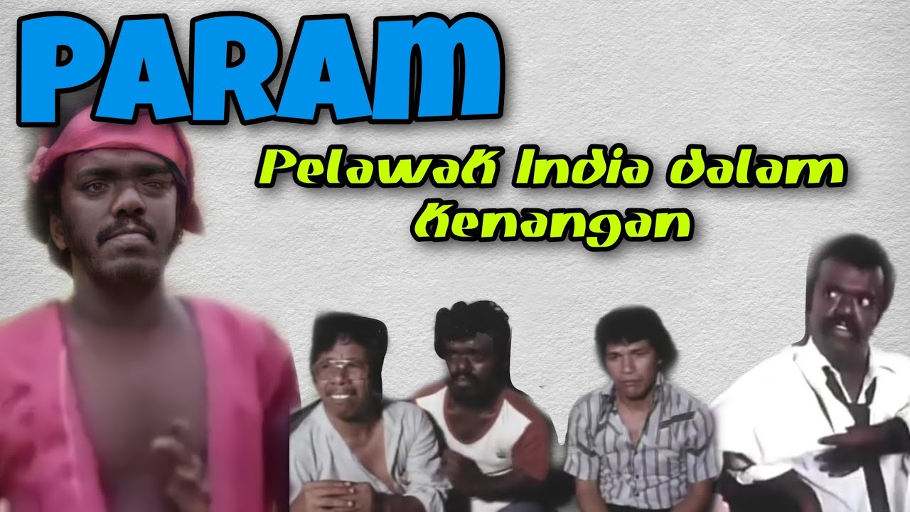 Download Param - Lagenda Pelawak India