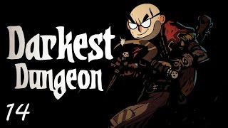 Darkest Dungeon - Northernlion Plays - Episode 14 [Smores]