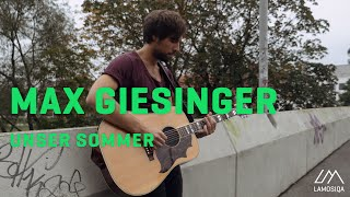 Max Giesinger - Unser Sommer (Live And Unplugged) 2/2