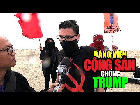 Cộng Sản biểu tình chống TT Mỹ Donald Trump. Communists protest Trump.