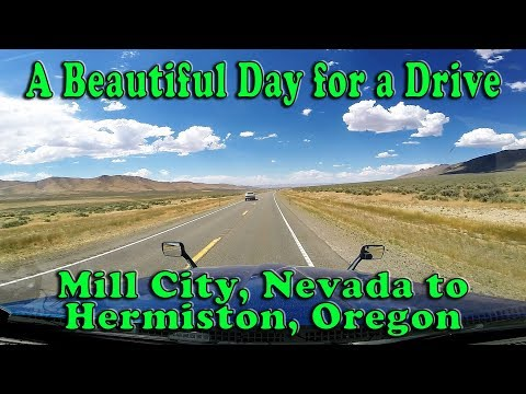 A Beautiful Day for a Drive - Mill City NV to Hermiston OR