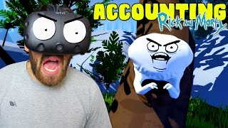 RICK AND MORTY VR GAME?!😱 | ACCOUNTING (HTC VIVE/VIRTUAL REALITY)