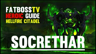 Socrethar the Eternal  - Hellfire Citadel Guide - FATBOSS