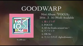 GOODWARP - FOCUS