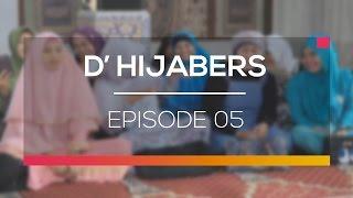 Video D'Hijabers  - Episode 05 download MP3, 3GP, MP4, WEBM, AVI, FLV Mei 2018