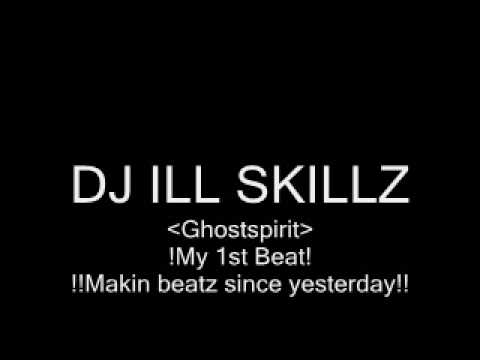 DJ Ill Skillz - Ghostspirit.wmv