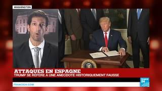 Attentat de Barcelone : Trump se réfère à une anecdote historiquement fausse
