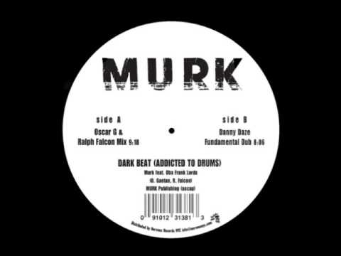 Murk feat. Oba Frank Lords - Dark Beat (Danny Daze Fundamental Mix)