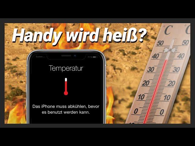 Handy & iPhone wird heiß und geht von alleine aus? Handy überhitzt  → Lösung
