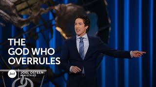 Joel Osteen - The God Who Overrules