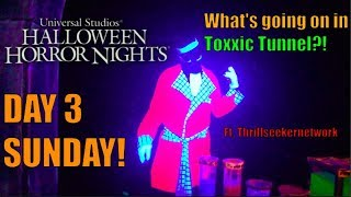 Halloween Horror Nights 2018 Day 3! | WHAT'S GOING ON IN THE TOXIC TUNNEL?!