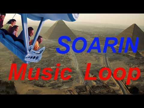 Soarin 30 Min. Area Music Loop at Epcot Disney World 2018