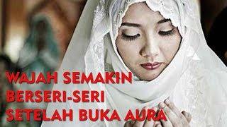 Download lagu Buktikan Sendiri Doa Buka Aura Wajah Menurut Islam Khusus Wanita MP3