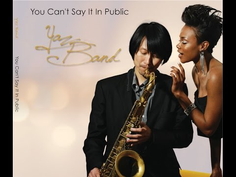 "Album ""You Can't Say It In Public / Yaz Band"""