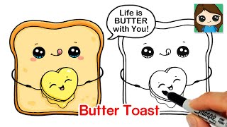 How to Draw a Cute Toast + Butter Valentine Pun Art