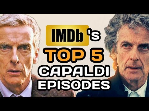 Doctor Who: IMDb's TOP 5 Highest Rated PETER CAPALDI Episodes (Best