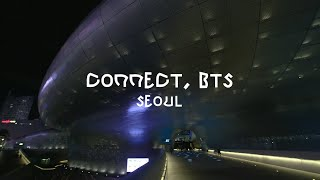 [CONNECT, BTS] Connect with 'Green, Yellow and Pink' & 'Beyond The Scene' @ Seoul, DDP