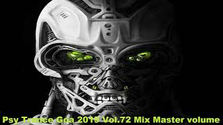 Psy Trance Goa 2019 Vol 72 Mix Master volume