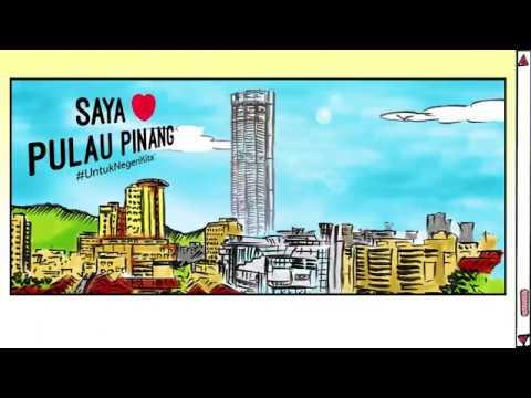 #BinaHarapan: Transformasi Pulau Pinang Dalam 10 Tahun Je!