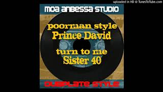 Moa Anbessa feat Sister 40 - turn to me ( original track )