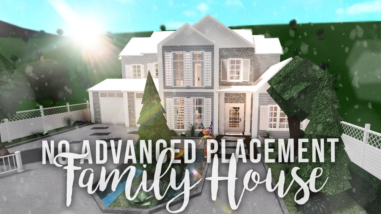 Roblox Bloxburg No Advanced Placement Family House House