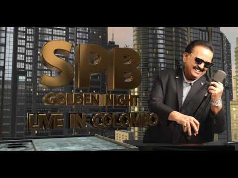 SPB Golden Night Live in Colombo July1st 2018 BMICH