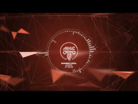 Boombox Cartel - Whisper (Ft. Nevve) // Easy Listening