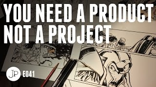 You Need a Product not a Project e041