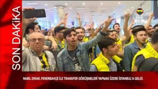 Nabil Dirar İstanbulda Taraftarlarla Karşılandı