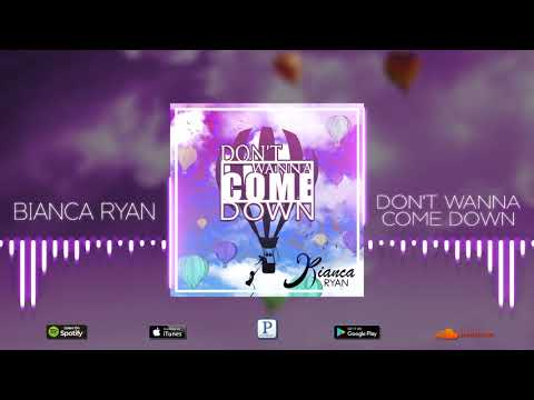 Bianca Ryan - Don't Wanna Come Down (Official Audio)