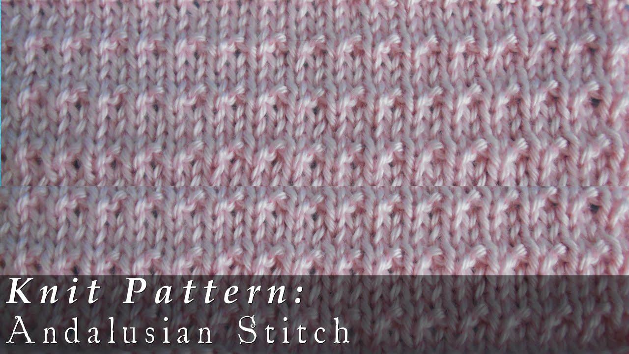 Andalusian Stitch { Knit } - YouTube