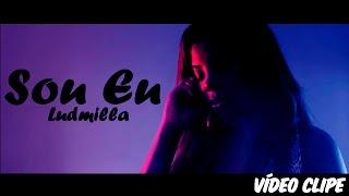 Sou Eu (Vídeo Clipe)- Ludmilla/Prod. David Alcânttara