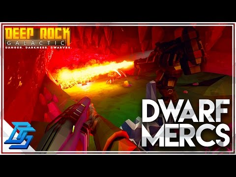 Dwarf Mercenaries, Multiplayer, Gunner Class-  Deep Rock Galactic - Part 1  (Closed Alpha)