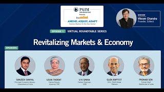 #AmendAdjustAdapt   EP 1: Revitalizing Markets & Economy