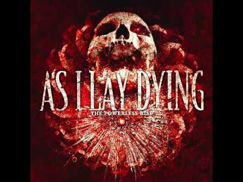 As I Lay Dying - The Powerless Rise (FULL ALBUM)