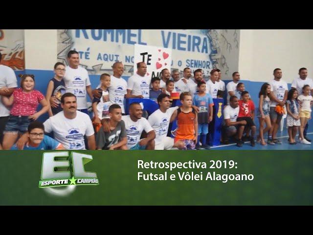 Retrospectiva 2019: Futsal e Vôlei Alagoano
