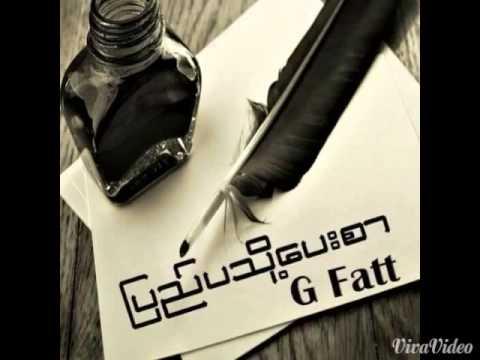 G fatt - Pyay Pa To Pay Sar