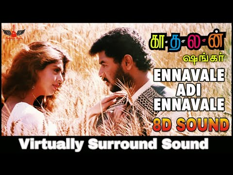 Ennavale Adi Ennavale | 8D Audio Song | Kadhalan | AR Rahman | High Quality 8D Songs