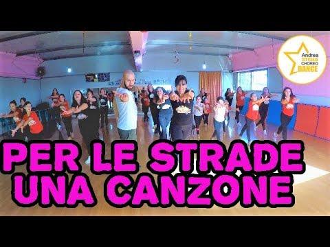 PER LE STRADE UNA CANZONE || Eros Ramazzotti Ft. Luis Fonsi || balli di gruppo 2019 || coreografia