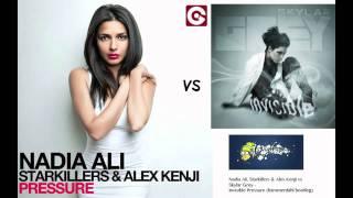 Nadia Ali, Starkillers & Alex Kenji vs Skylar Grey - Invisible Pressure (hammerdahl bootleg)