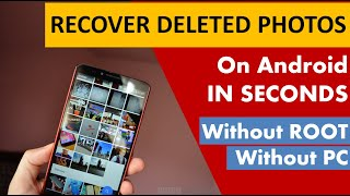 how to recover deleted photos on android devices without root | 100% WORKING