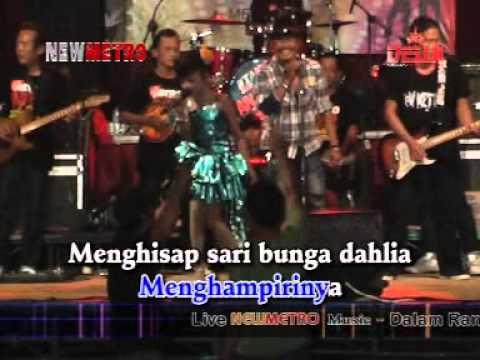 Om NEW METRO - BUNGA DAHLIA - TASYA [karaoke]