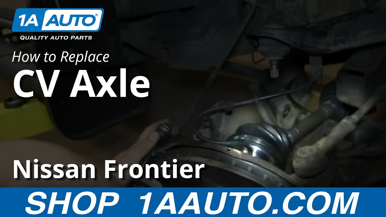 How To Install Replace Front Axle Cv Joint 1998 04 Nissan