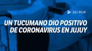 ¿Cuál es la situación del coronavirus en Jujuy?