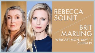 City Arts & Lectures presents Rebecca Solnit & Brit Marling