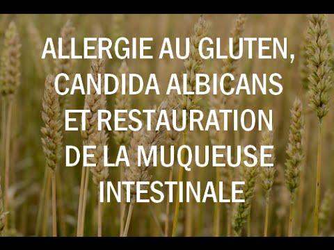 Allergie au gluten, candida albicans et restauration de la muqueuse intestinale