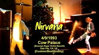 Nirvana - 4/9/1993 - Cow Palace - [Best-Vid/60fps/HQAudio/FullShow] (Bosnian Rape Victim Benefit) CA